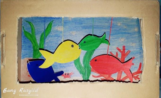 Cara Membuat Aquarium Mainan Sederhana ala Bang Rasyiid