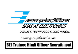 BEL Trainee Hindi Officer Recruitment 2020