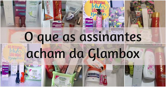 O QUE AS ASSINANTES FALAM DA GLAMBOX BRASIL