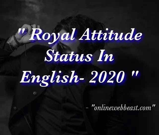 Royal Attitude Status in English
