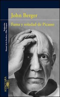 """""""Fama y soledad de Picasso"""" - John Berger"""