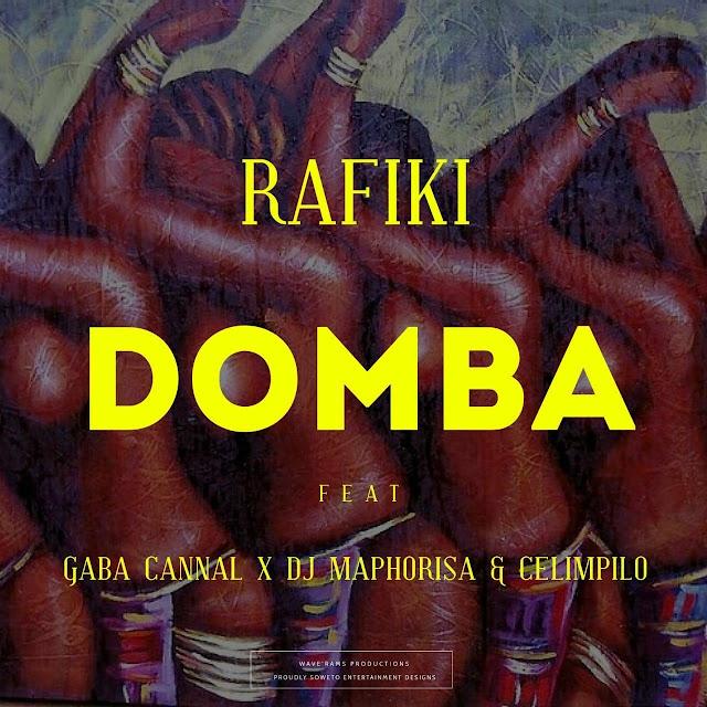 Rafiki ft Gaba Cannal, DJ Maphorisa & Celimpilo � Domba
