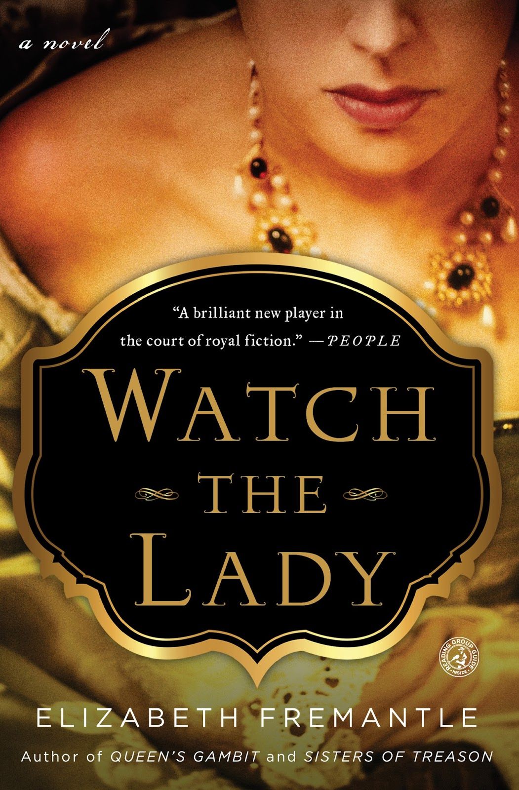 WATCH THE LADY is set in the Elizabethan Age. What is the allure of Tudor  England on modern readers?