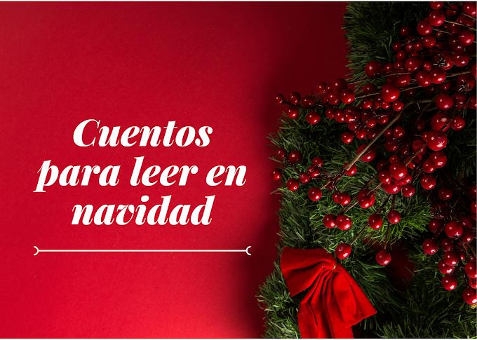 Antología de cuentos para leer en Navidad
