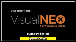 Video curso de VisualNeoWeb, aprende a crear tus  propias App para Android, iOS, y Chrome!