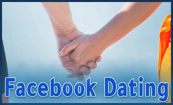 """فيسبوك تطلق خاصية """"المواعدة"""" Facebook Dating ، وتنافس Tinder"""