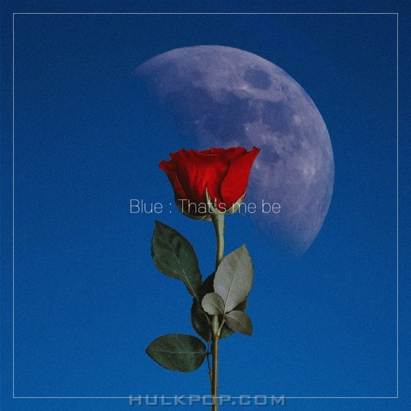 Taeb2 – Blue : That's me be