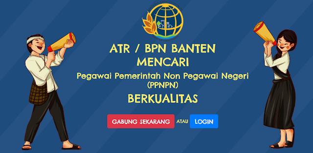 Lowongan Kerja Besar-besaran Pegawai Pemerintah Non Pegawai Negeri (PPNPN) Kementrian ATR / BPN Banten
