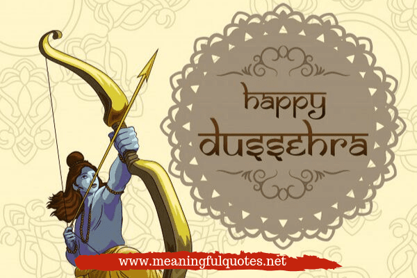 Happy Dussehra Quotes 2019 & Sayings