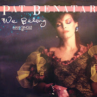 We belong. Pat Benatar