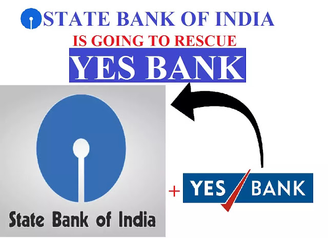 SBI is going to rescue Yes bank  | Yes bank latest news