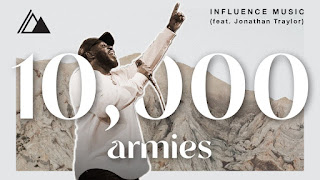 LYRICS: 10,000 Armies - Influence Music | Jonathan Traylor