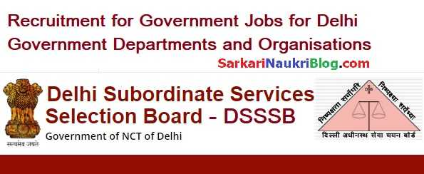 Delhi Government Jobs Recruitment by DSSSB