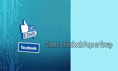 How Do I Create a Facebook Page or Group - Facebook Business