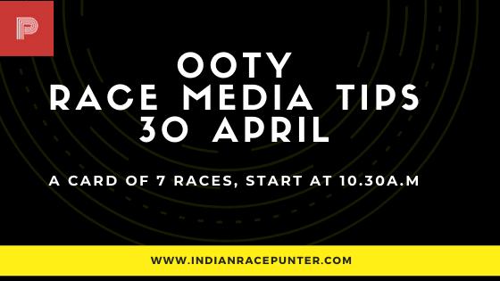 Ooty Race Media Tips 30 April