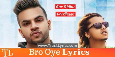bro-oye-punjabi-song-lyrics