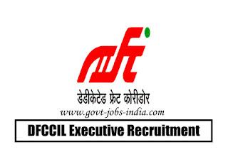 DFCCIL Executive Recruitment 2020
