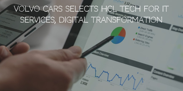 Volvo Cars selects HCL Tech for IT services, digital transformation