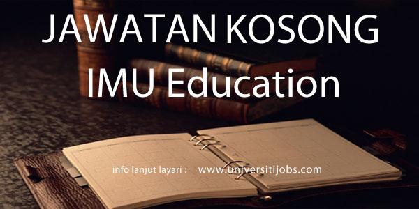 Jawatan Kosong IMU Education 2016