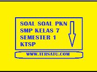 Download Soal Soal PKN SMP Kelas 7 Semester 1