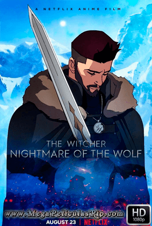 The Witcher: La Pesadilla Del Lobo [1080p] [Latino-Ingles] [MEGA]