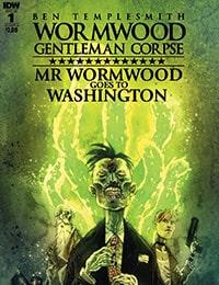 Wormwood Gentleman Corpse: Mr. Wormwood Goes To Washington