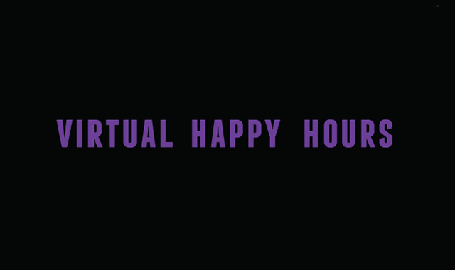 Virtual Happy Hour: The COVID-19 Edition