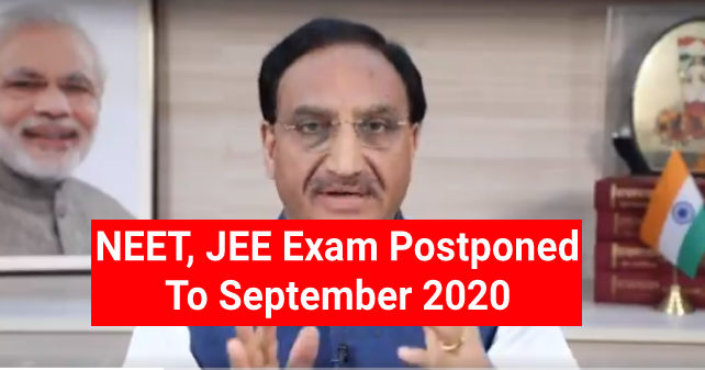 NEET, JEE Main Exam Postponed to September 2020
