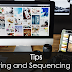 Tips for Editing and Sequencing Photos