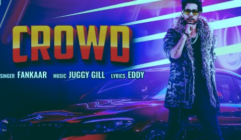 Crowd Lyrics - Fankaar | Juggy Gill