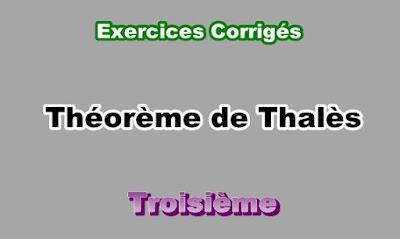 Exercices Corrigés théorème de Thalès 3eme en PDF