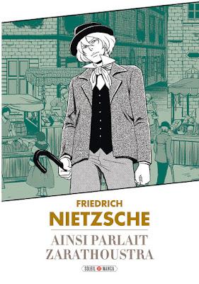 """couverture de """"Friedrich Nietzsche ainsi parlait Zarathoustra"""" par Variety Artwork chez Soleil Manga"""