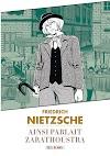 Friedrich Nietzsche, Ainsi parlait Zarathoustra, la chronique surhumaine