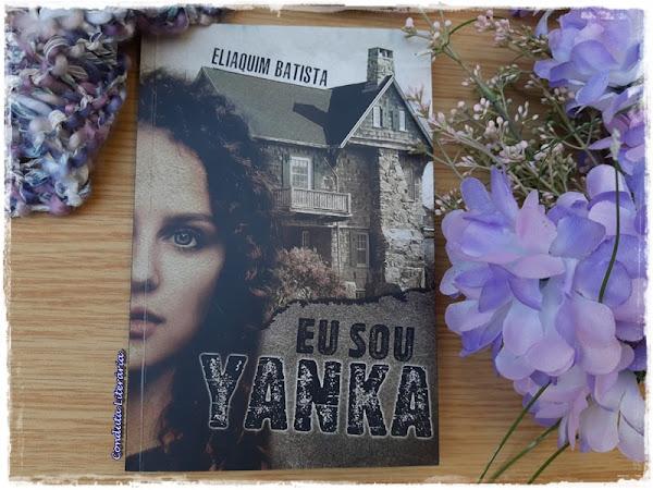 [Resenha] Eu sou Yanka