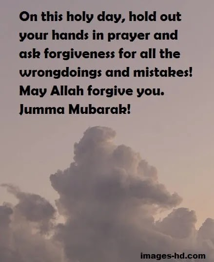 Jumma Mubarak is Holy day for Muslims.