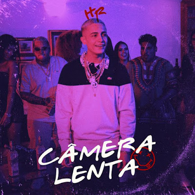MC Hariel - Câmera Lenta [Download] 2021