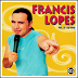 Francis Lopes - Ao Vivo - Vol. 13