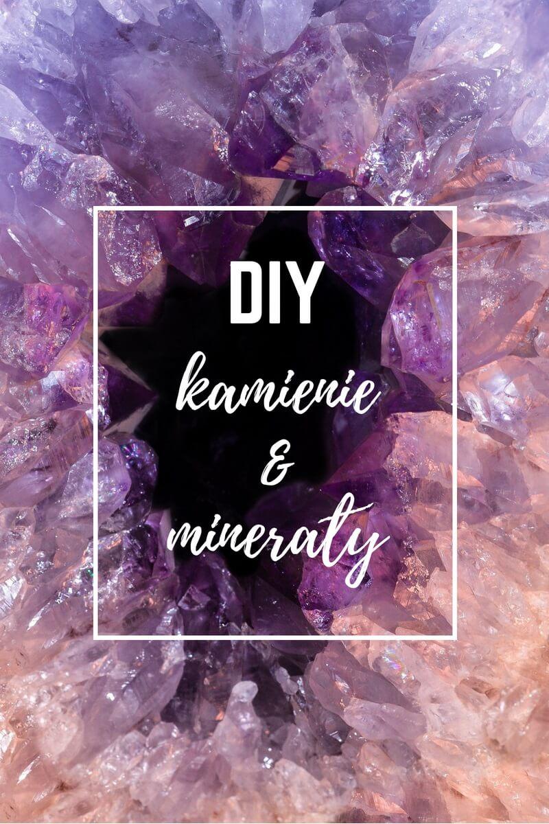 DIY z kamieniami i minerałami