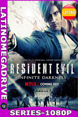 Resident Evil: La Tiniebla Infinita (2021) Temporada 1 NF [WEB DL 1080P] [GoogleDrive] [Mega] DizonHD