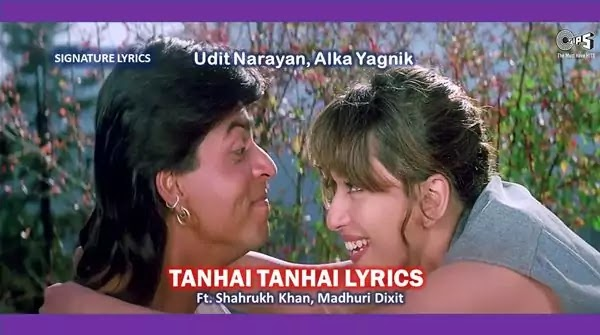 Tanhai Tanhai Lyrics Hindi - English - KOYLA