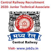 Central Railway Recruitment 2020,Junior Technical Associate