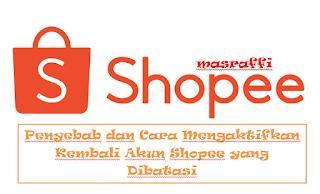 Penyebab dan Cara Mengaktifkan Kembali Akun Shopee yang Dibatasi