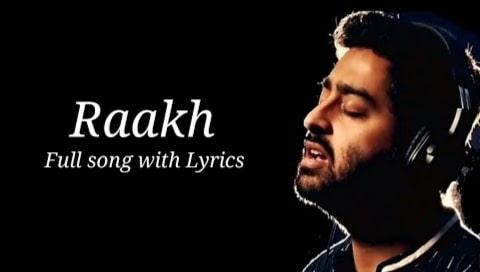 Raakh Lyrics in Hindi, Arijit Singh, Shubh Mangal Zyada Saavdhan