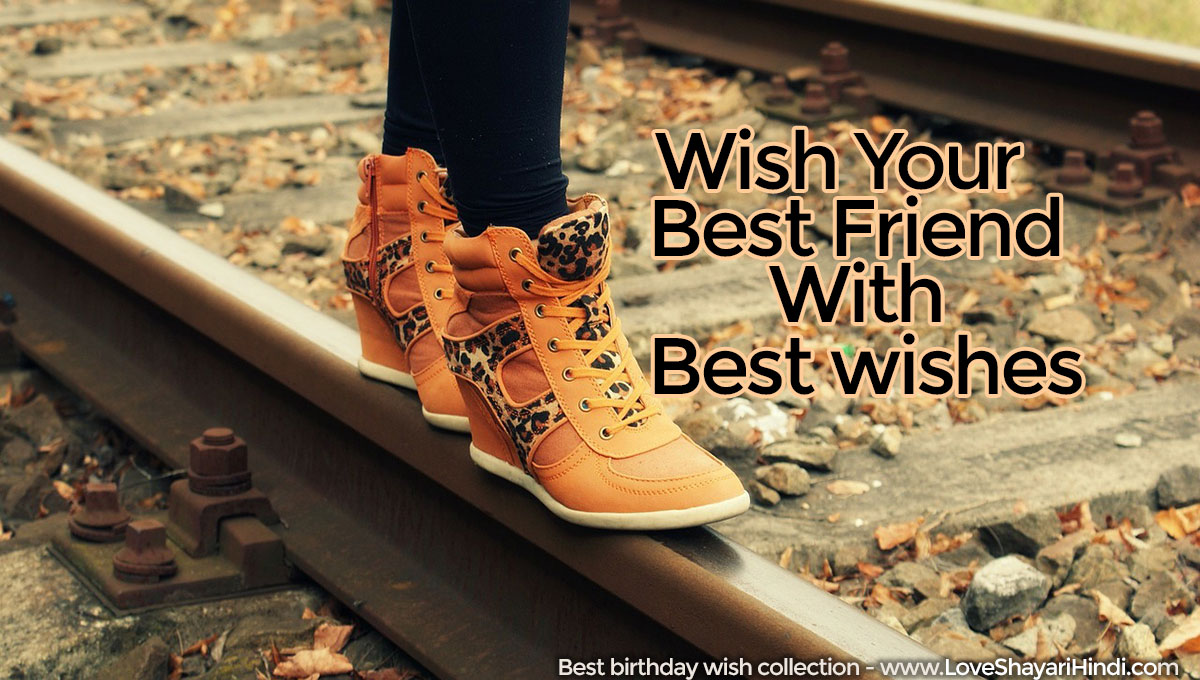 30+  Birthday Wishes for Best Friends in Hindi
