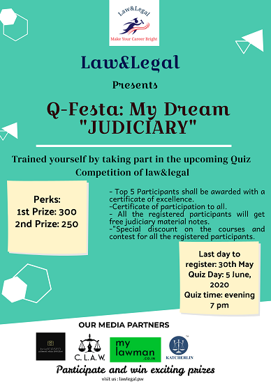 Q-Festa: My Dream Judiciary Quiz Contest by Law & Legal [Register by 30 May]