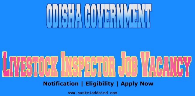 OSSSC Notification 2021 For Livestock Inspector