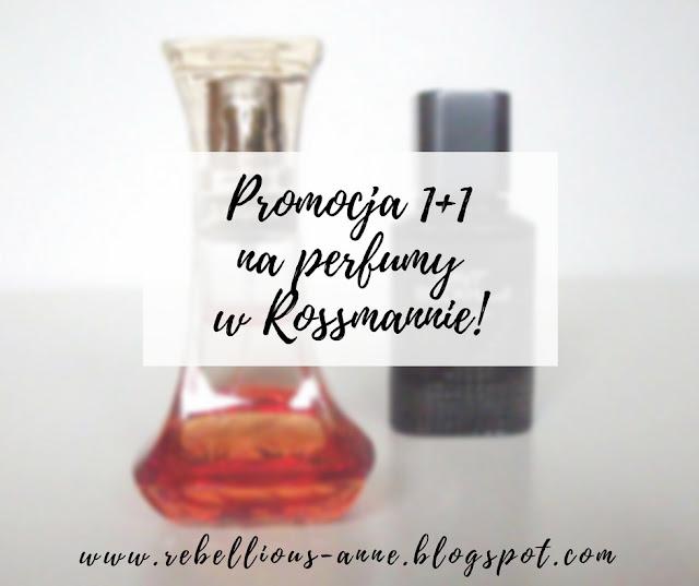Promocja 1+1  na perfumy  w Rossmannie!