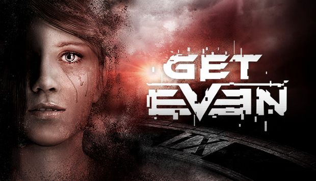 Get Even [Inc. ALL Updates] Cracked-RePack Free Download