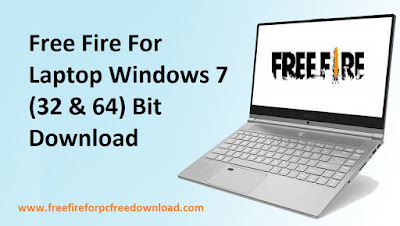 Free Fire For Laptop Windows