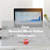 Memulai Usaha Sampingan Online Tanpa Modal Tetapi Menguntungkan
